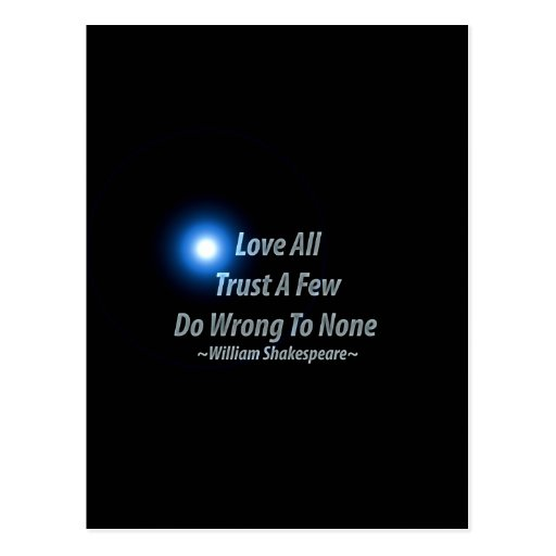 Love All, Trust A Few, Do Wrong To None. William S Postcards