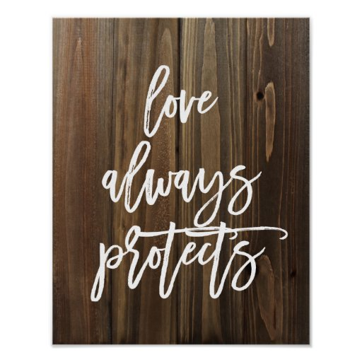 Love Always Protects on Faux Wood | Poster