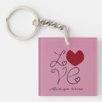Love ALways Wins - change color Double-Sided Square Acrylic Key Ring