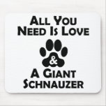 Love And A Giant Schnauzer Mouse Pads