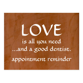 Love And A Good Dentist Postcards