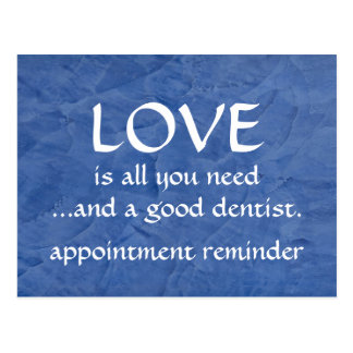Love And A Good Dentist Post Card