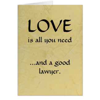 Love And A Good Lawyer Card