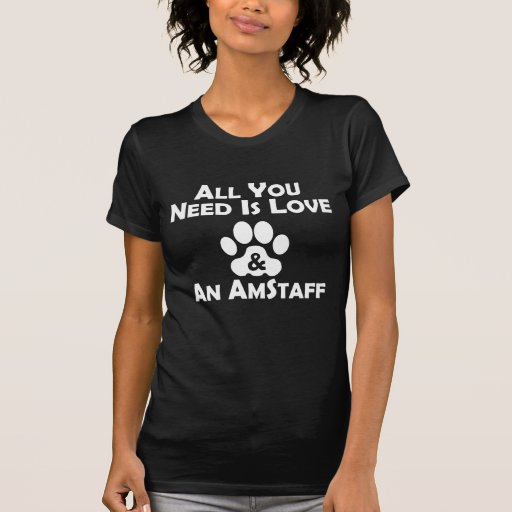 Love And An AmStaff T-shirts