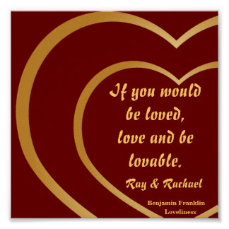Love And Be Loved,  Poster _ Customise
