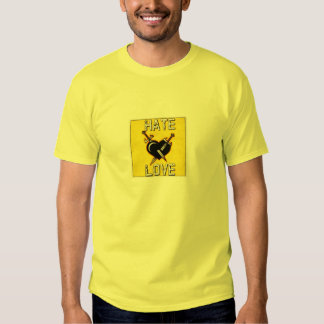 Love and hatred tshirts
