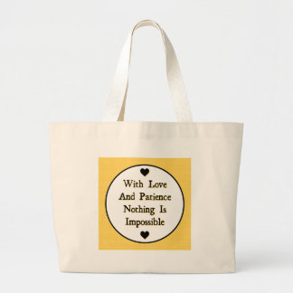 Love and Patience Tote Bag