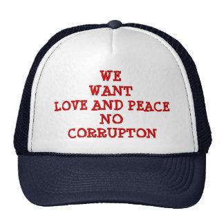 LOVE AND PEACE NO CORRUPTION CAP