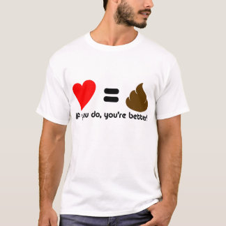 Love and poo T-Shirt