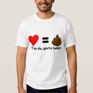 Love and poo tee shirt