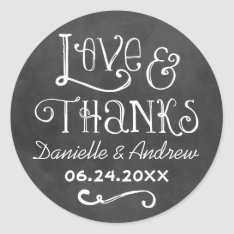 Love and Thanks Favour Sticker | Chalkboard Charm at Zazzle