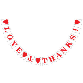 LOVE AND THANKS! WEDDING SIGN DECOR BUNTING