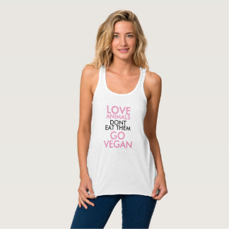Love Animals Don't Eat Them Go Vegan Tank Top