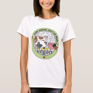 Love Animals Dont Eat Them Vegan T-Shirt