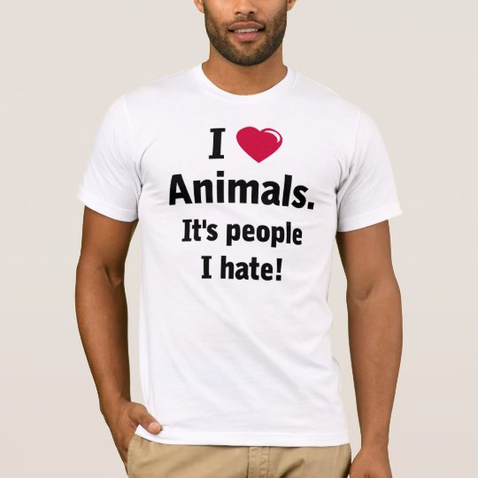 Love Animals Hate People T-shirt