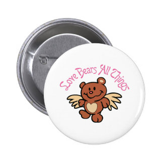 LOVE BEARS ALL THINGS 2 INCH ROUND BUTTON