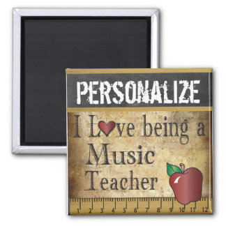 Love being a Music Teacher Square Magnet