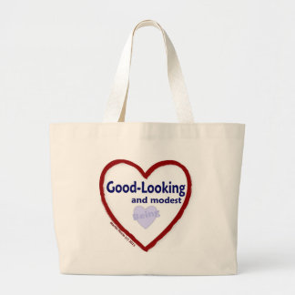 Love Being Good-Looking and Modest Jumbo Tote Bag