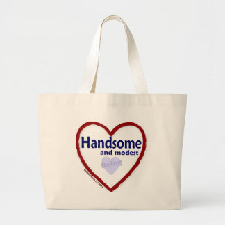 Love Being Handsome and Modest Jumbo Tote Bag