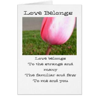 Love Belongs Greeting Card