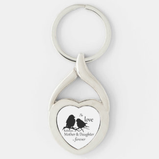 Love Between Mother Daughter Bird Quote Silver-Colored Twisted Heart Key Ring