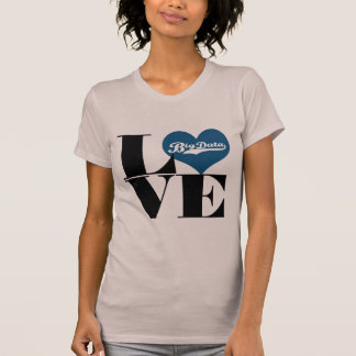 Love Big Data T-shirt