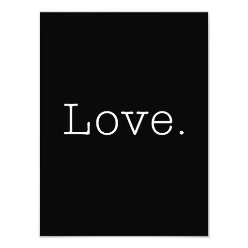 Love. Black And White Love Quote Template Photo