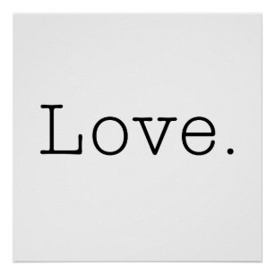 Love. Black And White Love Quote Template Poster