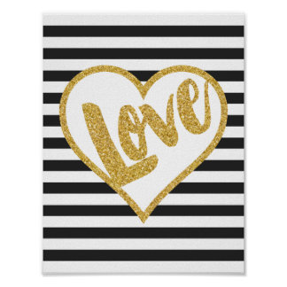 Love Black & White Gold Glitter Stripes Poster