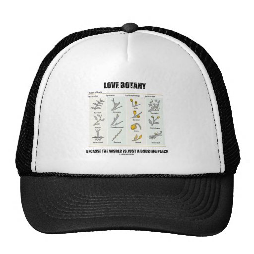 Love Botany Because The World Is Just A Budding Mesh Hat