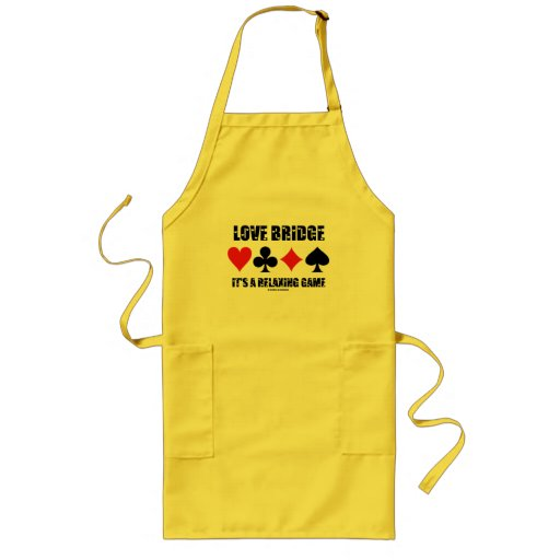 Love Bridge It's A Relaxing Game (Four Card Suits) Apron