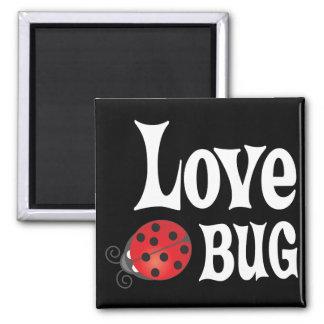 Love Bug - Ladybug Square Magnet