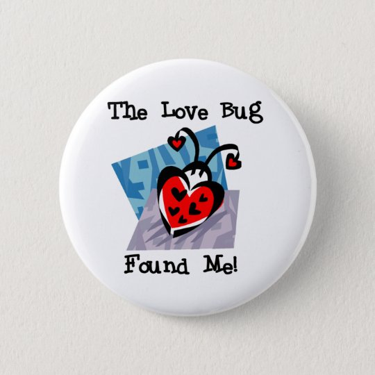 Love Bug Valentine Tshirts and Gifts 6 Cm Round Badge