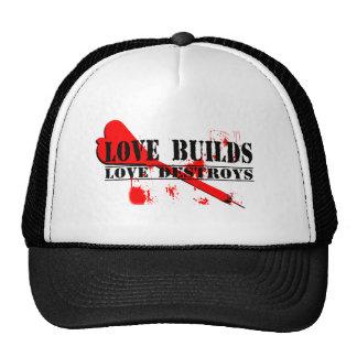 Love Builds, Love Destroys Mesh Hats