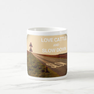Love Cattle and Slow Down Mug