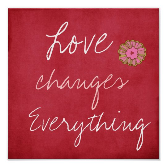 Love Changes Everything Poster