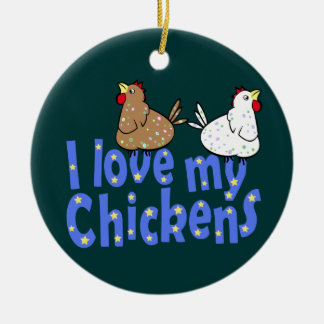 Love Chickens Ornament