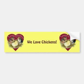 Love Chickies Car Bumper Sticker