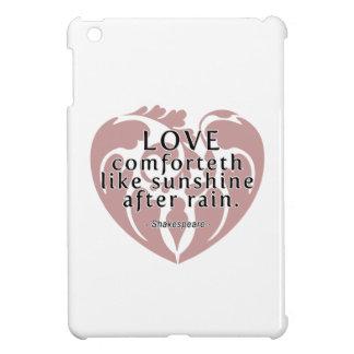 Love Comforteth Like Sunshine - Shakespeare Quote Cover For The iPad Mini
