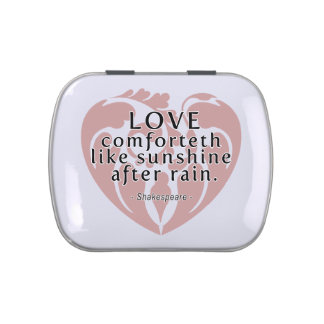 Love Comforteth Like Sunshine - Shakespeare Quote Jelly Belly Candy Tin