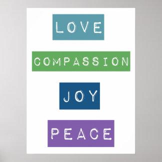 Love, Compassion, Joy, Peace Posters