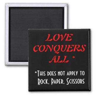 Love Conquers All - Execept Rock Paper Scissors Magnet