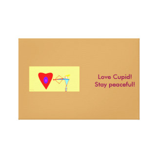 Love Cupid! Stay Peaceful! Canvas Print