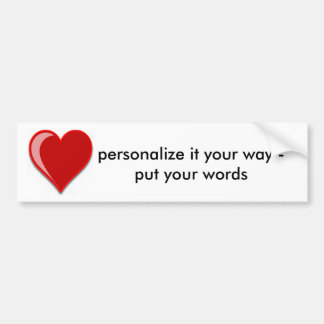 Love - Custom Red Heart Add Your Text Bumper Sticker