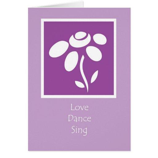 love dance sing greeting card