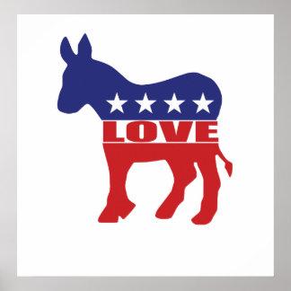 Love Democrats Posters