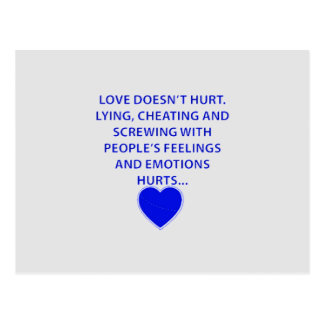 LOVE DOESNT HURT LYING CHEATING  PEOPLES EMOTIONS POSTCARD