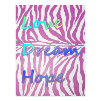 Love Dream Hope Zebra Print Postcard
