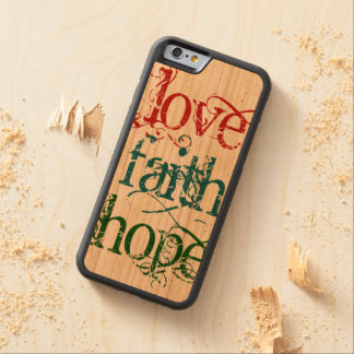 LOVE FAITH HOPE grunge + your background Cherry iPhone 6 Bumper