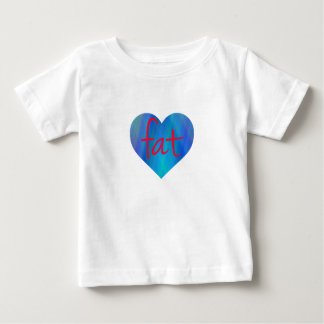 Love Fat (Blue and Red) Baby T-Shirt